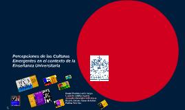 Percepciones de las Culturas Emergentes en el contexto de la