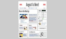 August Is Here!