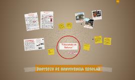 Copy of Proyecto de convivencia escolar