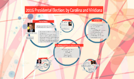 2016 Presidental Election: by Carolina and Viridiana