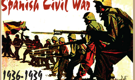 Copy of Spanish Civil War