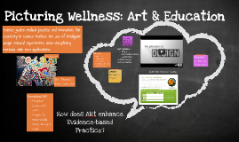 Copy of Picturing Wellness: Art & Education