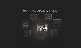 Worship Team Wardrobe Guidelines