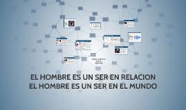 Copy of EL HOMBRE ES UN SER EN RELACION