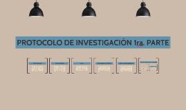 PROTOCOLO DE INVESTIGACIÓN 1ra. PARTE