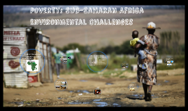 Copy of Sub-Saharan Africa  Environmental Challenges