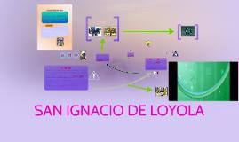 SAN IGNACIO DEL LOYOLA
