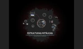 Copy of ESTRUCTURAS METALICAS