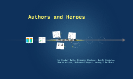 Authors and heroes