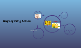 Ways of using Lemon