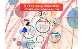 Copy of La corriente humanista y la promocion de potencial
