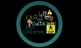 Cults and Children