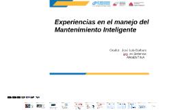 Experiencias en el manejo del Mantenimiento Inteligente