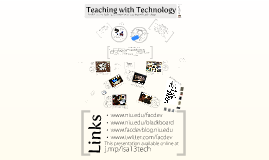 Teaching with Technology: Tools, Tips, and Techniques