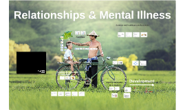 Relationships & Mental Illness