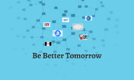 Be Better Tomorrow 254378