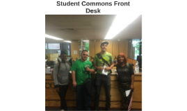 Student Commons Front Desk