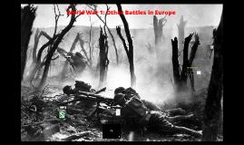 World War 1: Other Battles in Europe