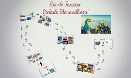 """Rio de Janeiro - """"Cidade Maravilhosa"""""""