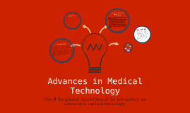 Copy of Advances in Medical Technology