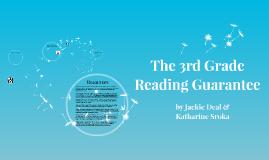 The Third Grade Guarantee