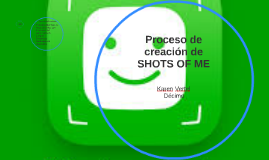 Proceso de creación de SHOTS