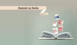 Copy of Pagsulat ng Balita