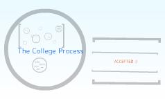 The College Procss