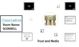 Trustworthy Media