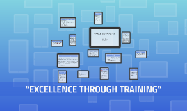 """EXCELLENCE THROUGH TRAINING"""
