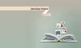Speaking Project