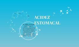 ACIDEZ ESTOMACAL