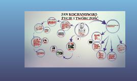 Copy of JAN KOCHANOWSKI- ŻYCIE I TWÓRCZOŚĆ