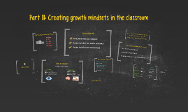 Part 3: Growth Mindsets