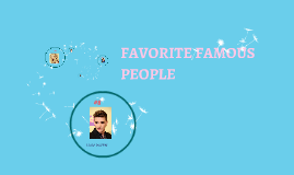 favorite famous people
