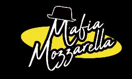 Mafia Mozzarella