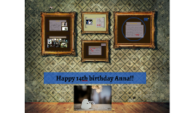 Happy 14th birthday Anna!!
