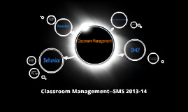 Classroom Management 2013-14