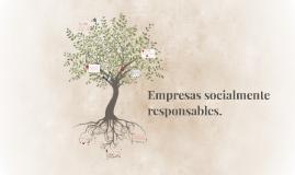 Empresas socialmente responsables.