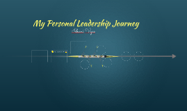 My Personal Leadership Journey
