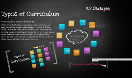 Curriculum Studies - types of curriculums
