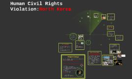 Human Civil Rights Violations In North Korea