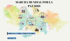 MARCHA MUNDIAL POR LA PAZ 2010