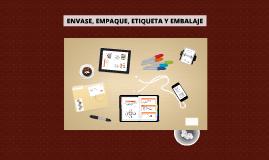 Copy of ENVASE, EMPAQUE, ETIQUETA Y EMBALAJE