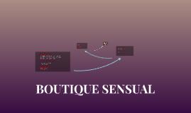BOUTIQUE SENSUAL