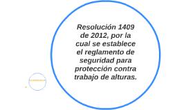 Resolución 1409 de 2012, por la cual se establece el reglame