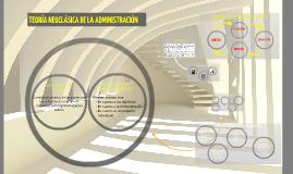 Copy of TEORÍA NEOCLÁSICA DE LA ADMINISTRACIÓN