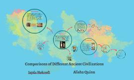 Comparisons of Different Ancient Civilizations