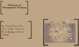 Milestones of Management Thinking