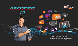 Multicrecimiento VIP, Trading and Basic